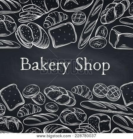 Food Template Page Design For Bakery, Chalkboard Style . Hand Drawn Sketch Rye And Wheat Bread, Croi