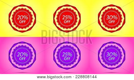 Set Of Red And Purple Sale Badges. Vector Badge With Offer Of Discount 20 25 30 Percent Off, Surroun