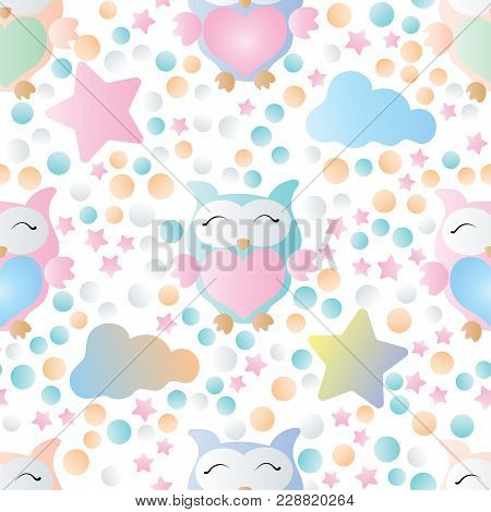 Simple Children Seamless Pattern With Owls, Clouds, Stars And Circles On A White Background