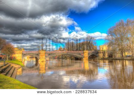 Skeldergate Bridge York England With River Ouse Within The Walls Of The City In Hdr