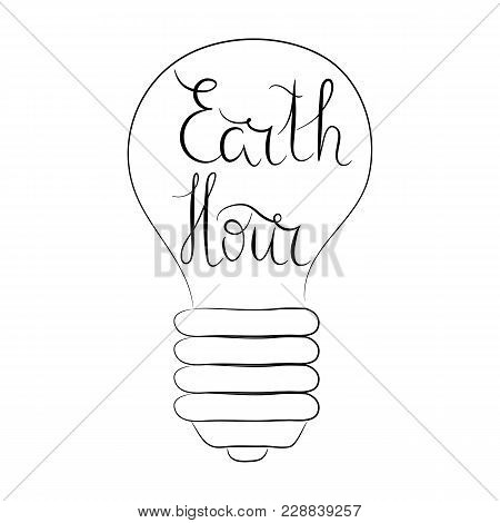 Hand Written Lettering Earth Hour With Bulb, Black And White. Vector. Ecology Concept.