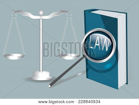 Scales, Magnifier, Law Book - Isolated On Light Background - Art Creative Modern Vector Illustration