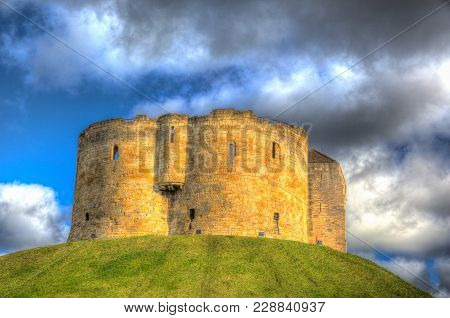 York Uk Clifford`s Tower Tourist Attraction 13th Century Medieval Castle In Colourful Hdr