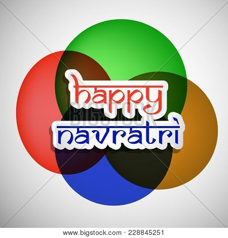 Illustration Of Happy Navratri Text On The Occasion Of Hindu Festival Navratri