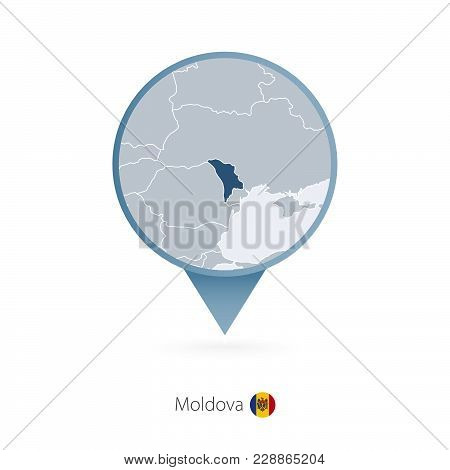 Map Pin With Detailed Map Of Moldova And Neighboring Countries.