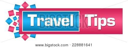 Travel Tips Text Written Over Pink Blue Background.