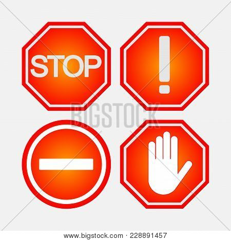 Set Of Road Stop Signs, Safety On The Road, Notifying And Prohibiting Signs, Flat Style, Vector Imag