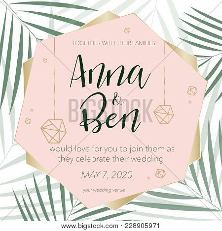 Vector Illustration Of Weeding Invitation With Green Pal Leaves Pattern.