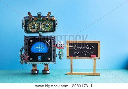 404 Error Page Not Found. Robot Teacher With Pointer, Black Chalkboard Handwritten Error Message. Gr