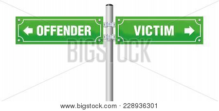 Offender Victim Street Sign. Symbol For Divorce, Separation, For Saying Goodbye Or Farewell - Isolat
