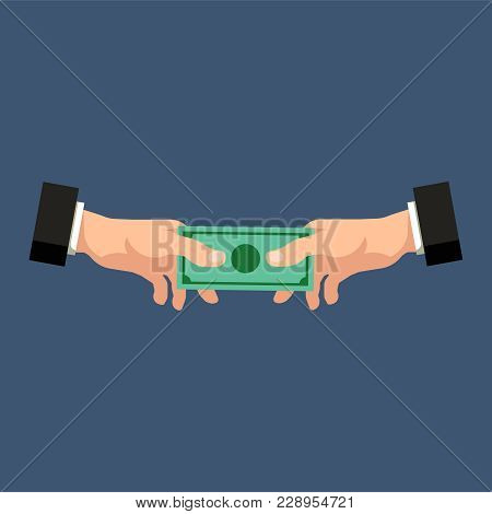 Handshake With Money. Hand Giving Money To Another Hand. Bribery, Money, Financial Fraud, Crime Or C