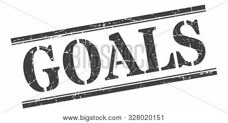 Goals Stamp. Goals Square Grunge Sign. Goals