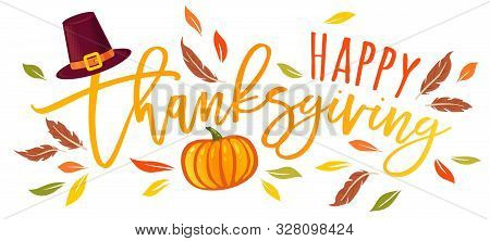 Vector Illustration Of A Happy Thanksgiving Text  With Pumpkin And Hat. Happy Thanksgiving Day.