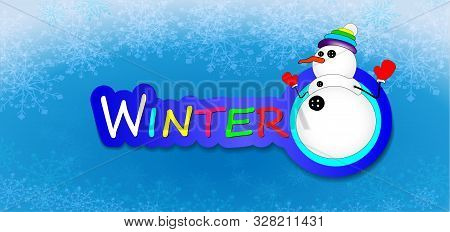Snowman Vector Background. Greeting Card. Christms Design, Decor. Cute Illustration For A Postcard,