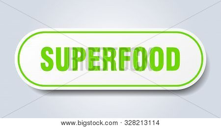 Superfood Sign. Superfood Rounded Green Sticker. Superfood