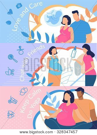 Healthy Pregnancy Conditions, Childbirth Preparations Trendy Flat Vector Banners, Posters Set Template with Regnant Woman Surrounded Love and Care, Practicing Yoga, Chatting with Friend Illustration poster