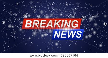 Breaking News Live Banner With Snow On Glowing Wavy Lines Background. Breaking News Background, Worl
