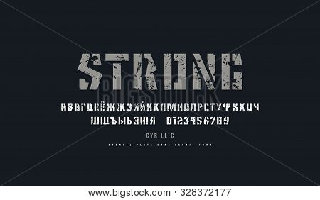 Cyrillic Stencil-plate Sans Serif Font. Letters And Numbers With Vintage Texture For Logo And Emblem