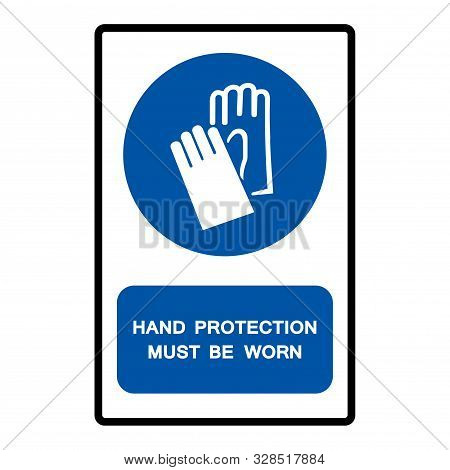 Hand Protection Must Be Worn Symbol Sign Isolate On White Background,vector Illustration