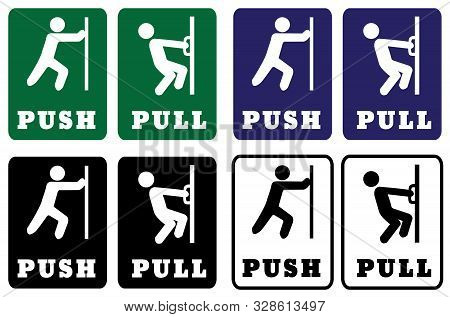 Push Pull Door Sign Collection.push Pull Door Signs Using Green,blue,black And White Colors For Back