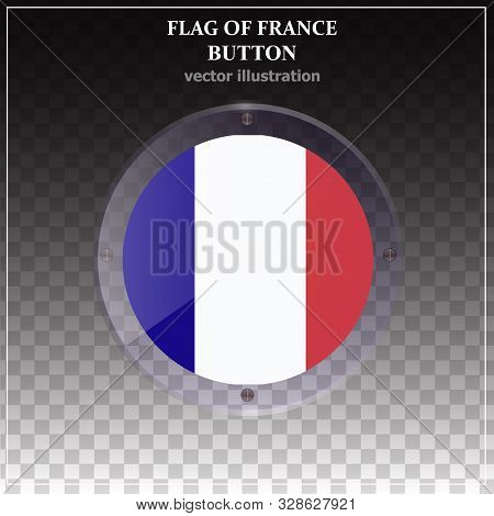 Banner Illustration With Flag. Bright Banner With Flag Of France. Happy France Day Button. Made In F