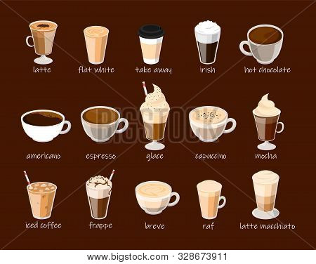 Coffee Cup Set Vector Isolated. Capuccino, Latte, Frappe And Mocha. Hot Chocolate In Mug, Milk Bever