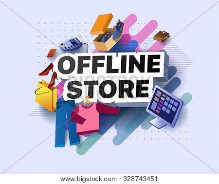 Modern Offline Store Banner. Poster Retail Sales Of Goods Offline. Shopping Promotional Business Sti