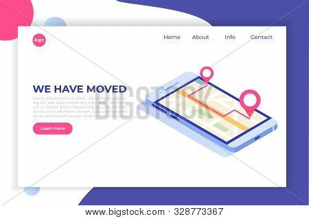 We Have Moved, Changed Address Isometric Concept, Landing Page Template. Mobile Navigation, Gprs.