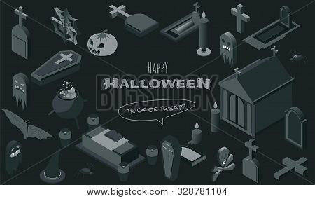 Halloween Symbols Isometric Vector Illustrations Set. Haunted Graveyard Monochrome Design Elements,