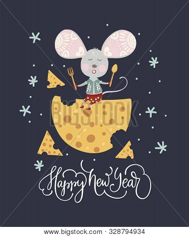Chirstmas Funny Cartoon Mouse In A Flat Style With Hand Drawn Lettering Quote - Happy New Year. Wint