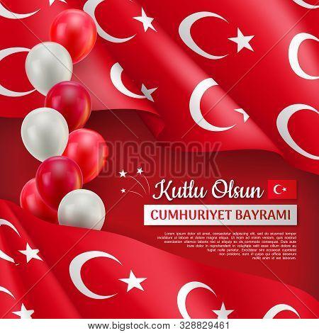 Happy Turkish National Day Festive Poster. 29 Ekim Cumhuriyet Bayrami. Translation: 29 October, Repu