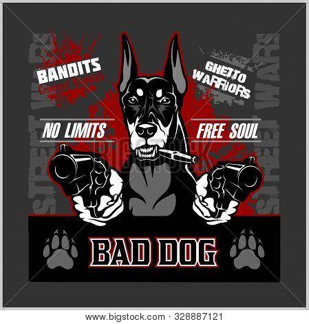 Bad Dog - Doberman - Dog Aiming With Guns