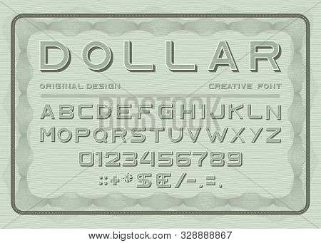 Money Font, Dollar Latin Alphabet, Numbers And Punctuation Sans Serif In Vintage Style. Abc Uppercas