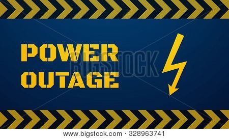 Power Outage Template. Blackout Concept Illustration. Big Stencil Yellow Text And Lightning Sign On