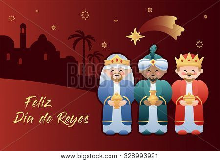 Feliz Dia De Reyes. Happy Day Of Kings In Spanish. Cute Cartoon Characters Of The Three Wise Men Or