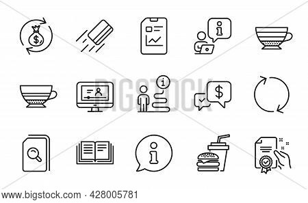 Line Icons Set. Included Icon As Refresh, Mocha, Money Exchange Signs. Credit Card, Cappuccino, Sear