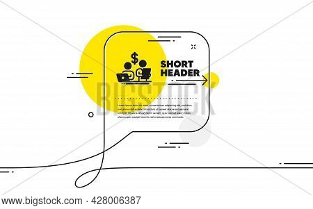 Budget Accounting Simple Icon. Continuous Line Chat Bubble Banner. Money Investment Sign. Stock Shar