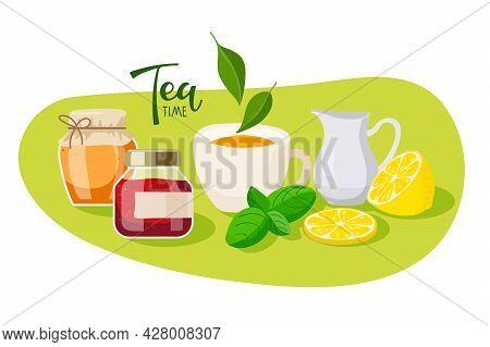 Traditional Tea. Cup Of Tea, Lemon, Honey, Jam, Mint, Milk. Design For Party Invitation, Teashops, B
