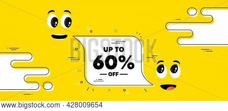 Up To 60 Percent Off Sale. Cartoon Face Chat Bubble Background. Discount Offer Price Sign. Special O