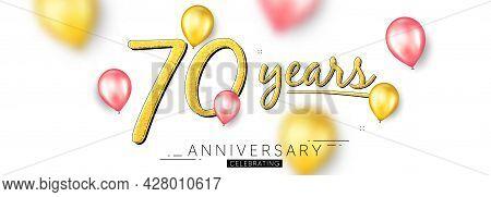 70 Years Anniversary. Happy Birthday Balloons Background. Seventy Years Celebration Icon. Anniversar