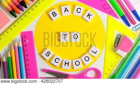 Colorful School Stationery. Back To School Education Concept. School Pupil Stationery. Office Suppli