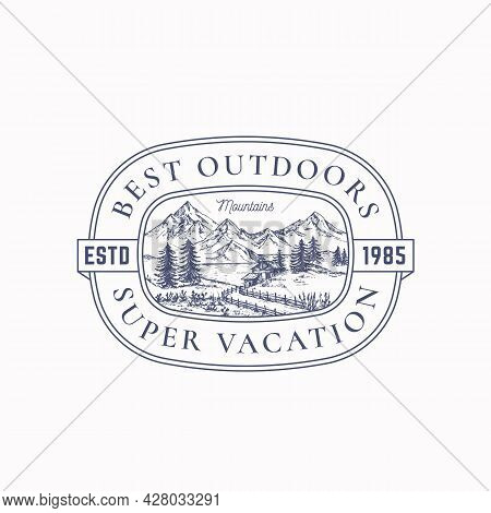 Outdoor Vacation Frame Badge Or Logo Template. Hand Drawn Cabin In The Woods And Mountains Landscape