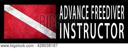 Advance Freediver Instructor, Diver Down Flag, Scuba Flag, Scuba Diving