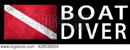 Boat Diver, Diver Down Flag, Scuba Flag, Scuba Diving