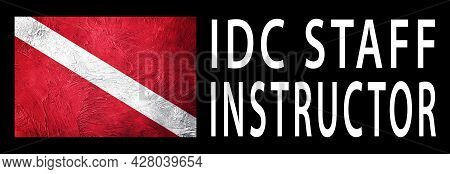 Idc Staff Instructor, Diver Down Flag, Scuba Flag, Scuba Diving