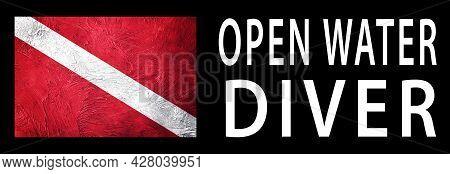 Open Water Diver, Diver Down Flag, Scuba Flag, Scuba Diving
