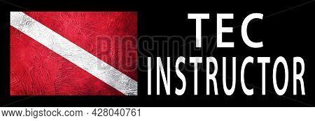 Tec Instructor, Diver Down Flag, Scuba Flag, Scuba Diving