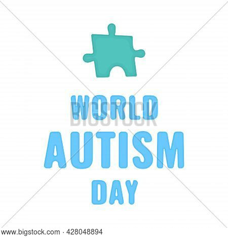 Autism Awareness Poster Of A Puzzle Piece