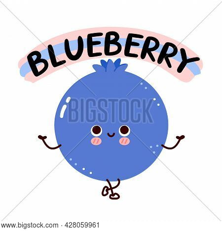 Cute Happy Smile Funny Blueberry With Quote. Vector Flat Line Cartoon Kawaii Face Character Illustra