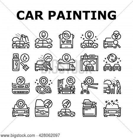 Car Painting Service Collection Icons Set Vector. Car Painting And Fixing, Plastic Bumper Repair And